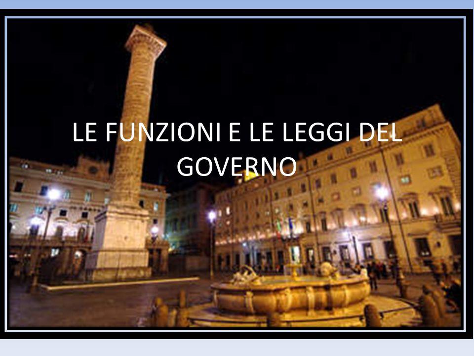 IL GOVERNO Il governo è composto dal presidente del consiglio e dai ministri (il governo non ha tempo ma resta in vigore solo se ha la fiducia del parlamento).