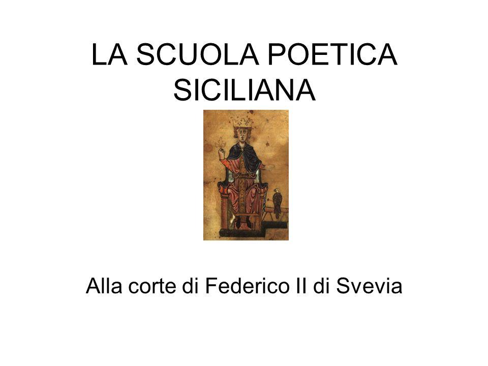 Con il nome di scuola poetica siciliana si indicano i poeti che vissero e composero le loro opere alla corte di Federico II di Svevia, re di Sicilia, nella prima metà del XIII secolo