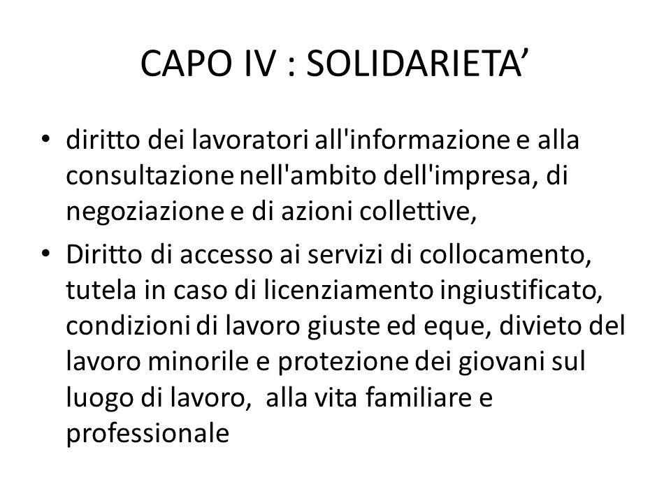 CAPO IV : SOLIDARIETA diritto dei lavoratori all'informazione e alla consultazione nell'ambito dell'impresa, di negoziazione e di azioni collettive, D