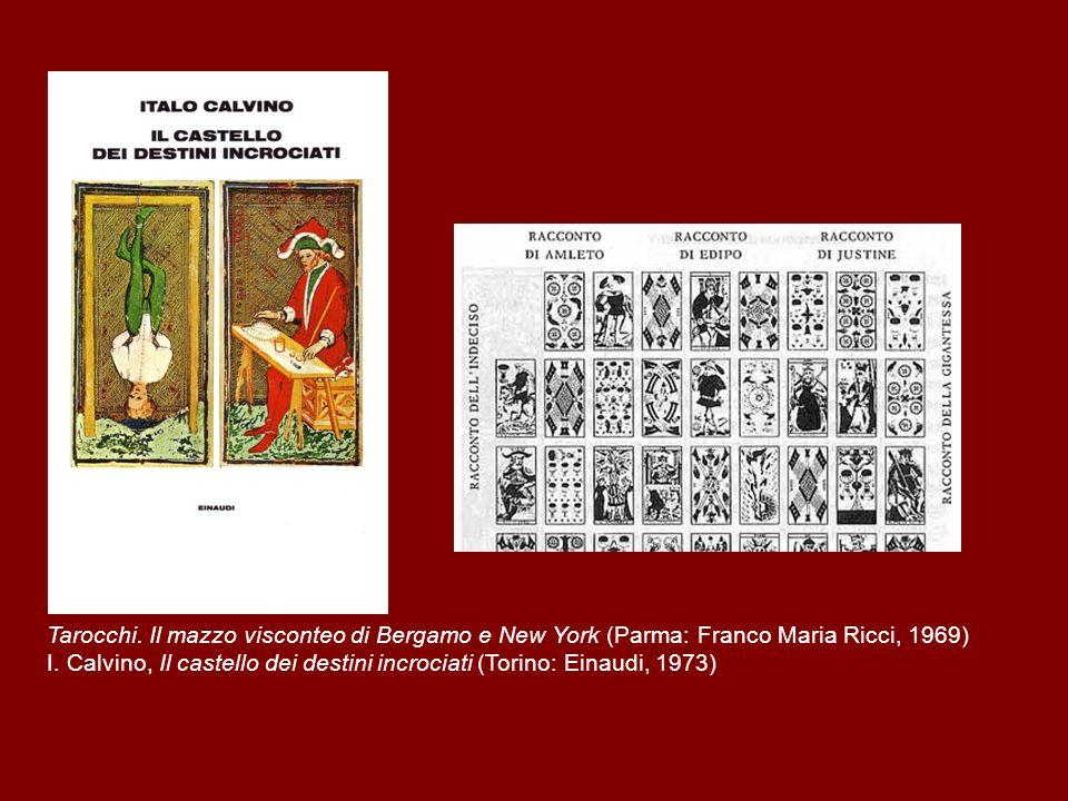 Tarocchi. Il mazzo visconteo di Bergamo e New York (Parma: Franco Maria Ricci, 1969) I.