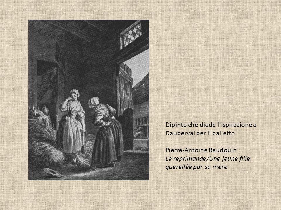 Dipinto che diede lispirazione a Dauberval per il balletto Pierre-Antoine Baudouin Le reprimande/Une jeune fille querellée par sa mère