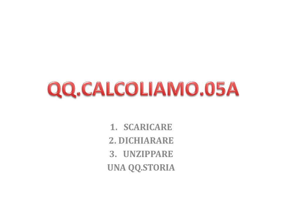 Scaricare la cartella QQ.calcoliamo.05a da Blackboard.