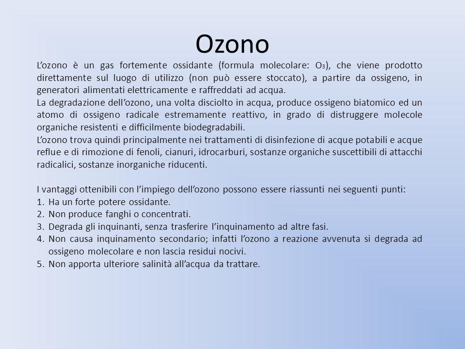 Ozono Lozono è un gas fortemente ossidante (formula molecolare: O 3 ), che viene prodotto direttamente sul luogo di utilizzo (non può essere stoccato)