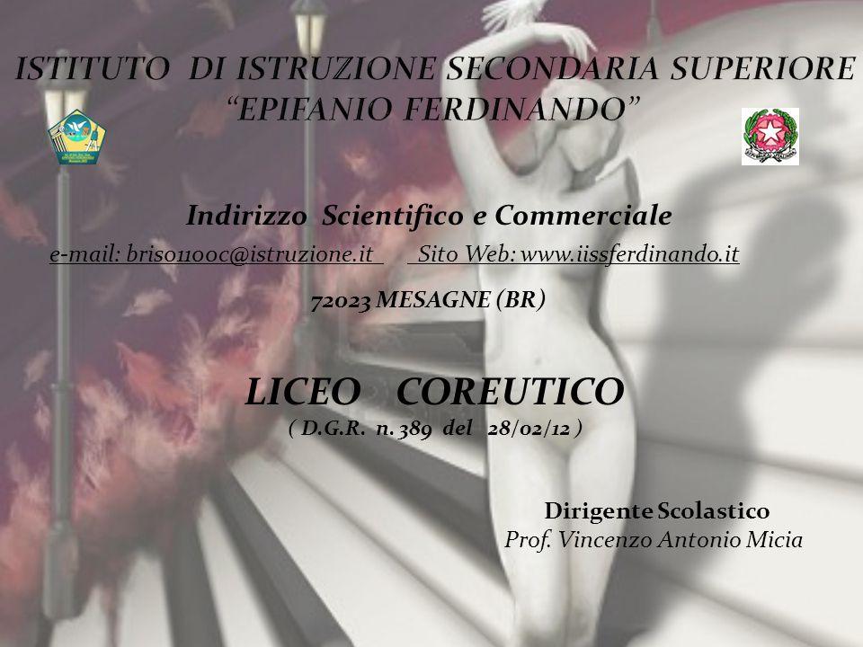 Indirizzo Scientifico e Commerciale e-mail: bris01100c@istruzione.it Sito Web: www.iissferdinando.it 72023 MESAGNE (BR) Dirigente Scolastico Prof. Vin