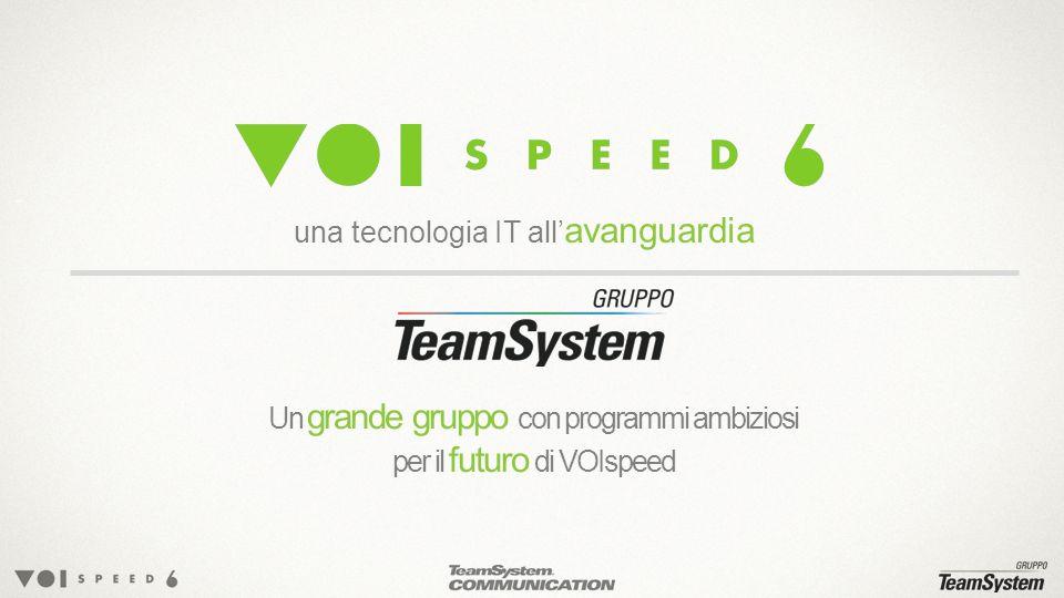 Un grande gruppo con programmi ambiziosi per il futuro di VOIspeed una tecnologia IT all avanguardia