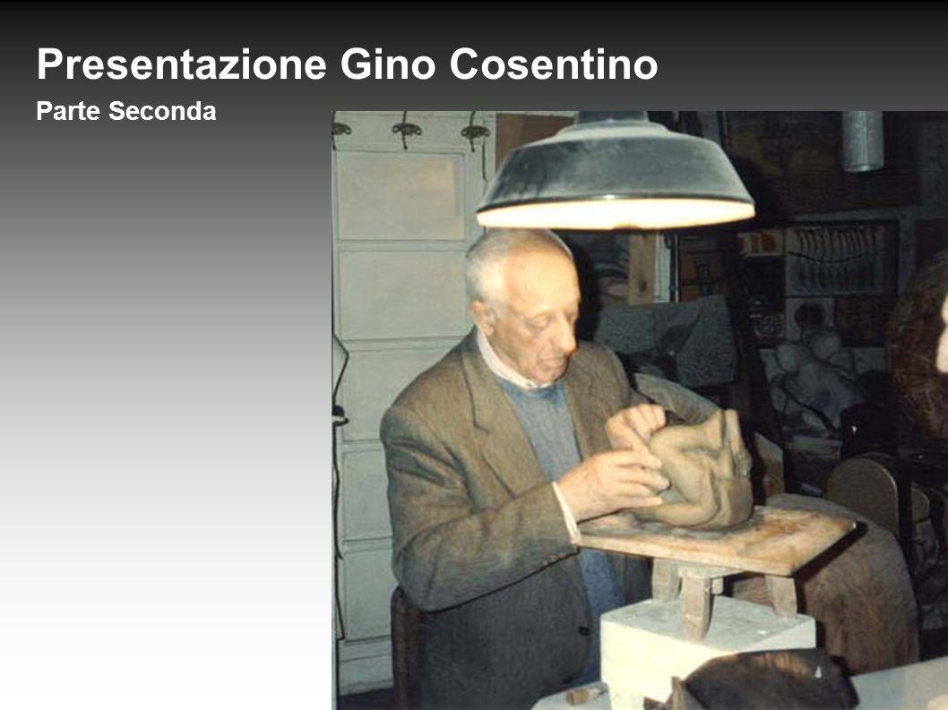 Presentazione Gino Cosentino Parte Seconda