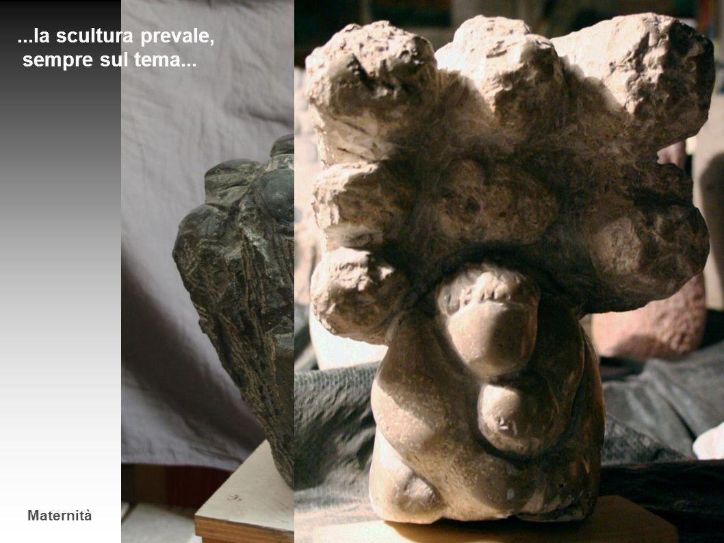 ...la scultura prevale, sempre sul tema...