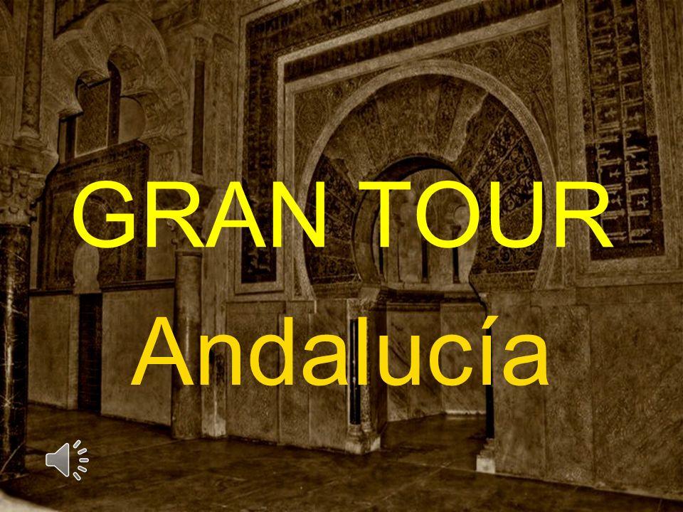 GRAN TOUR Andalucía