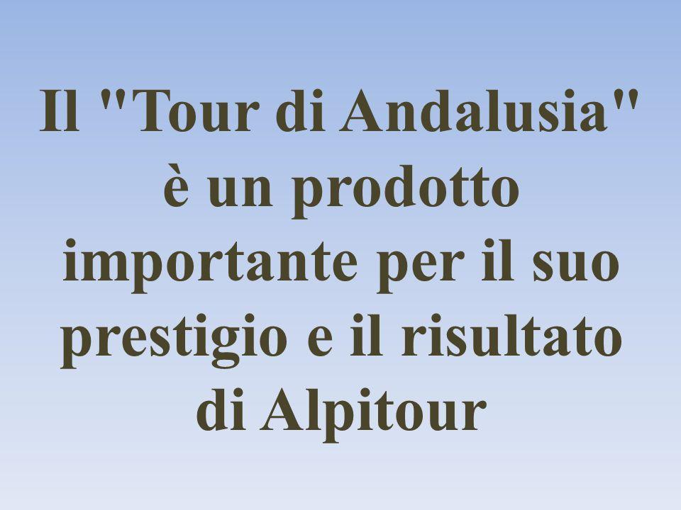 Il Tour di Andalusia è un prodotto importante per il suo prestigio e il risultato di Alpitour