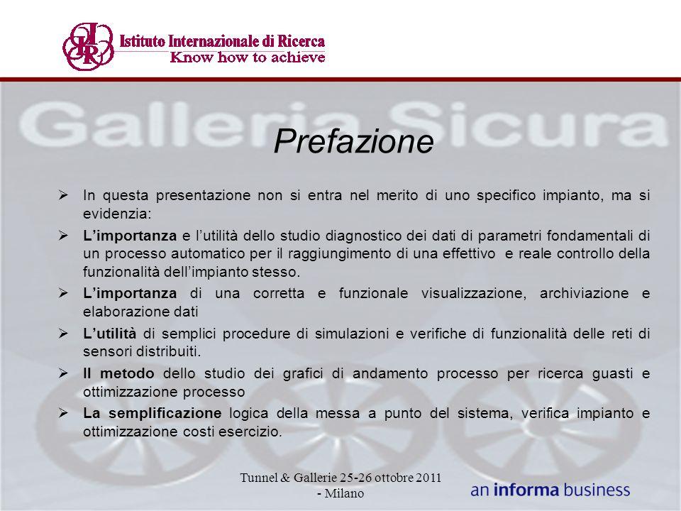 Prefazione In questa presentazione non si entra nel merito di uno specifico impianto, ma si evidenzia: Limportanza e lutilità dello studio diagnostico