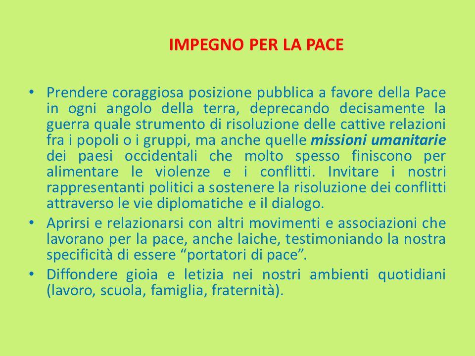 Ritenendo la politica come la forma più piena della carità (Paolo VI), occorre sollecitare il passaggio da una mentalità di delega ad una di impegno attivo e diretto in politica.