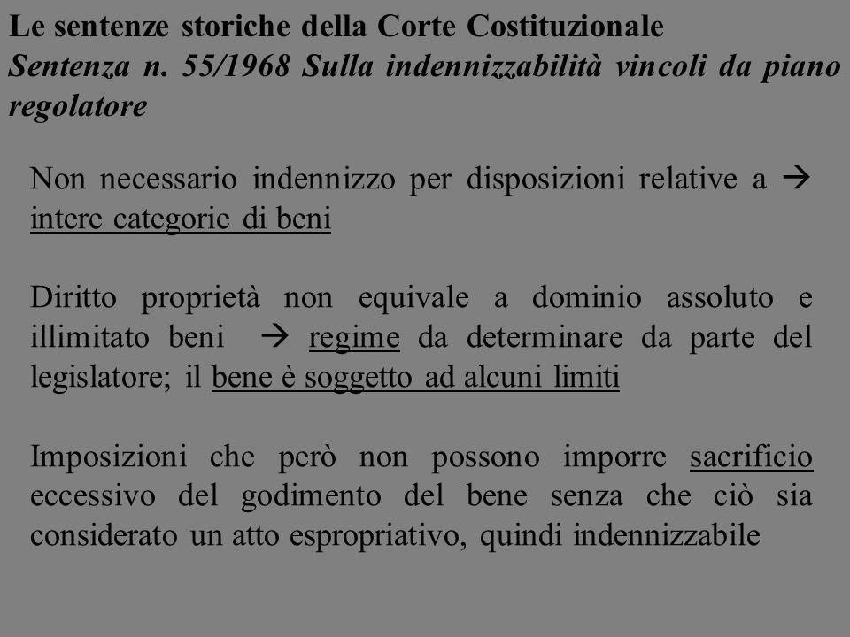 Non necessario indennizzo per disposizioni relative a intere categorie di beni Diritto proprietà non equivale a dominio assoluto e illimitato beni reg