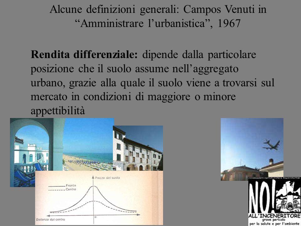 Rendita differenziale: dipende dalla particolare posizione che il suolo assume nellaggregato urbano, grazie alla quale il suolo viene a trovarsi sul m