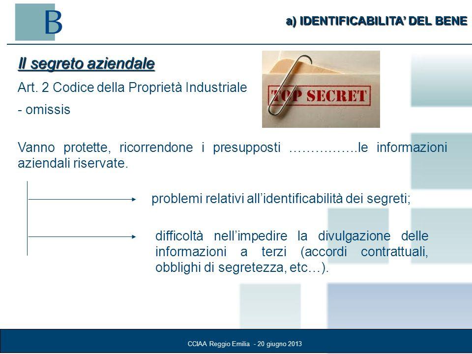 10 a) IDENTIFICABILITA DEL BENE Il segreto aziendale Art.
