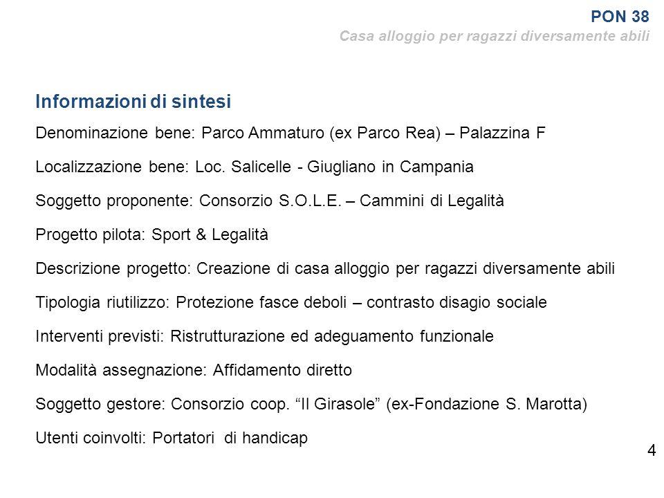 4 Informazioni di sintesi Denominazione bene: Parco Ammaturo (ex Parco Rea) – Palazzina F Localizzazione bene: Loc.