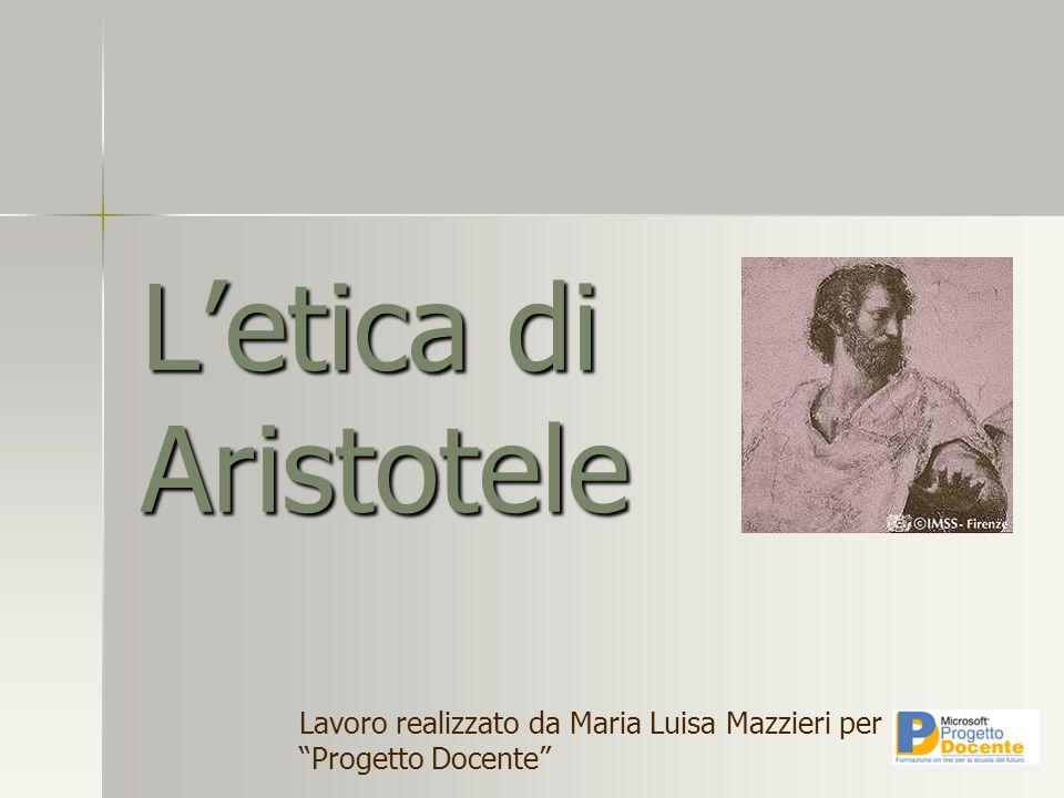 Letica di Aristotele Lavoro realizzato da Maria Luisa Mazzieri per Progetto Docente