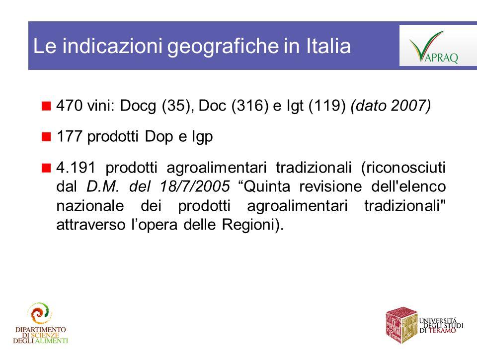 470 vini: Docg (35), Doc (316) e Igt (119) (dato 2007) 177 prodotti Dop e Igp 4.191 prodotti agroalimentari tradizionali (riconosciuti dal D.M. del 18