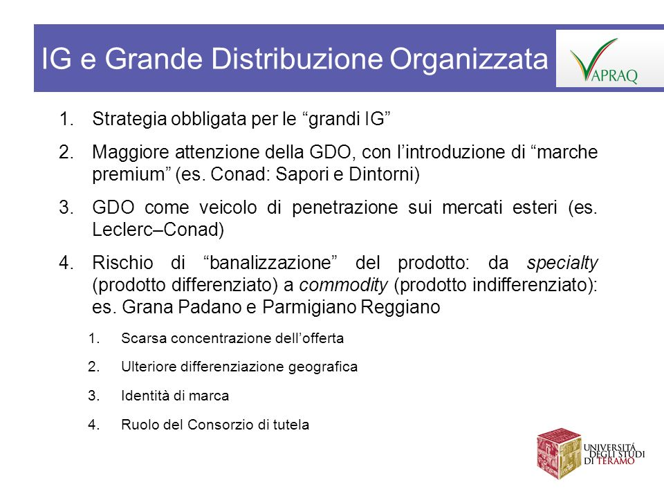 1.Strategia obbligata per le grandi IG 2.Maggiore attenzione della GDO, con lintroduzione di marche premium (es. Conad: Sapori e Dintorni) 3.GDO come