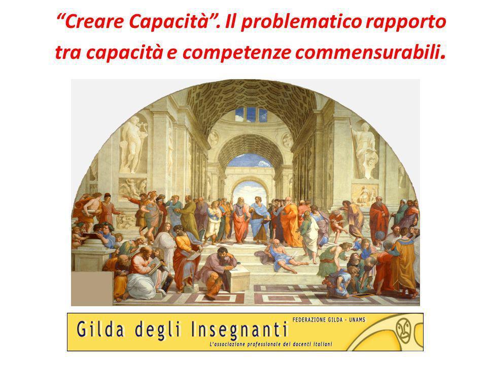 Creare Capacità. Il problematico rapporto tra capacità e competenze commensurabili.