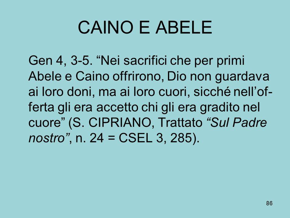 CAINO E ABELE Gen 4, 3-5.