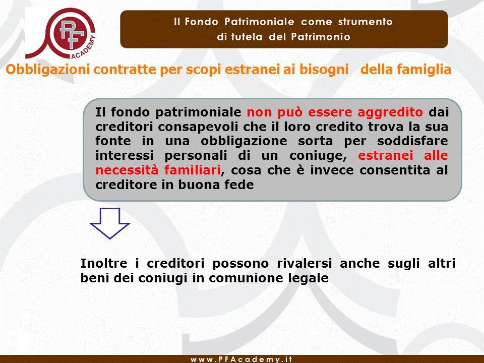 Obbligazioni contratte per scopi estranei ai bisogni della famiglia Il fondo patrimoniale non può essere aggredito dai creditori consapevoli che il lo