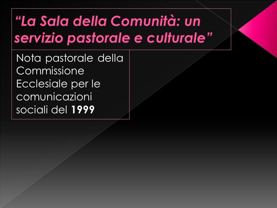Nota pastorale della Commissione Ecclesiale per le comunicazioni sociali del 1999