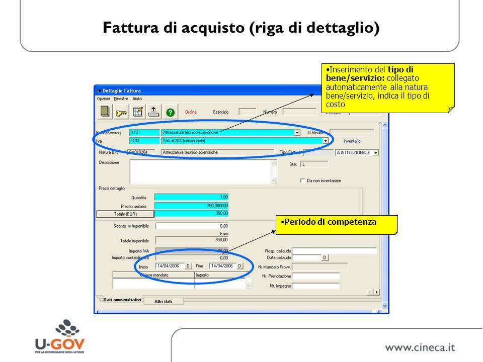Fattura di acquisto (riga di dettaglio) Inserimento del tipo di bene/servizio: collegato automaticamente alla natura bene/servizio, indica il tipo di