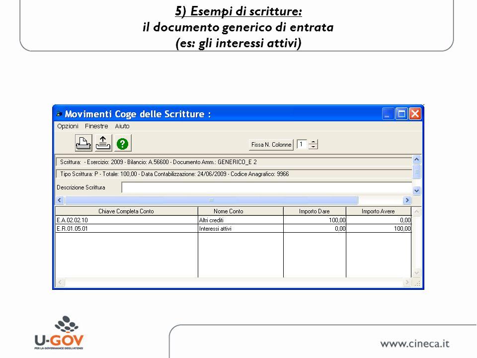 5) Esempi di scritture: il documento generico di entrata (es: gli interessi attivi)