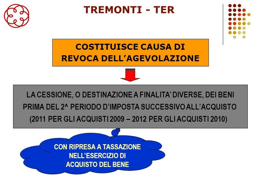 7 FURTO DEL BENE TREMONTI - TER SALE & LEASE BACK ROTTAMAZIONE DEL BENE NON COSTITUISCONO CAUSE DI REVOCA DELLAGEVOLAZIONE OPERAZIONI STRAORDINARIE