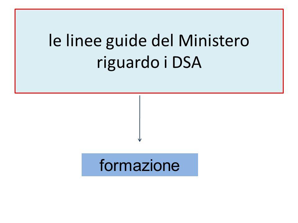 le linee guide del Ministero riguardo i DSA formazione