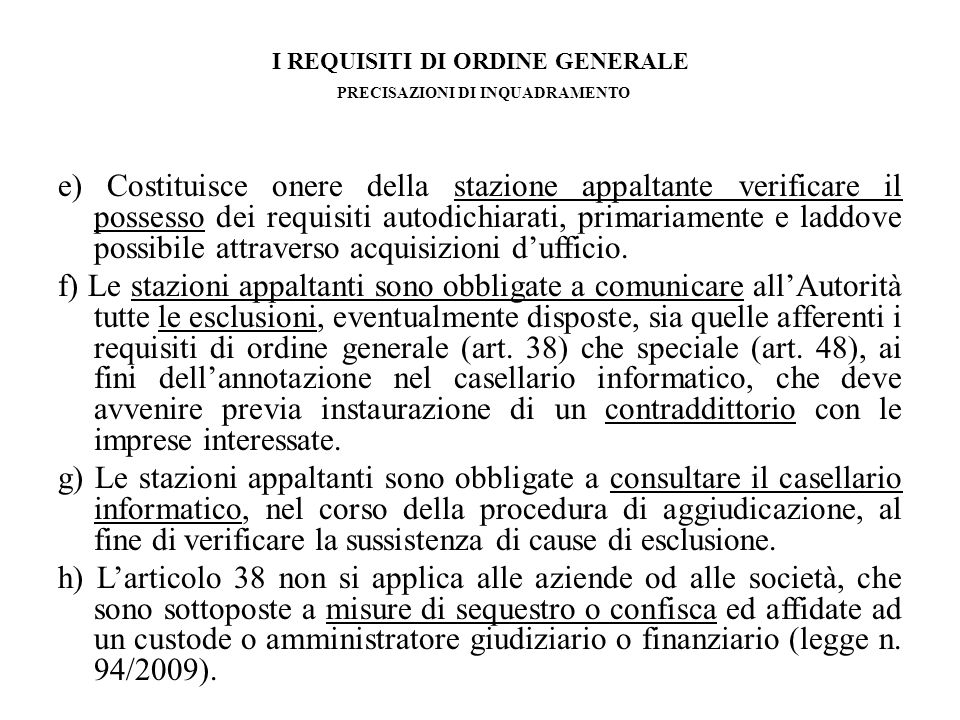 I REQUISITI DI ORDINE GENERALE MISURE DI PREVENZIONE (art.
