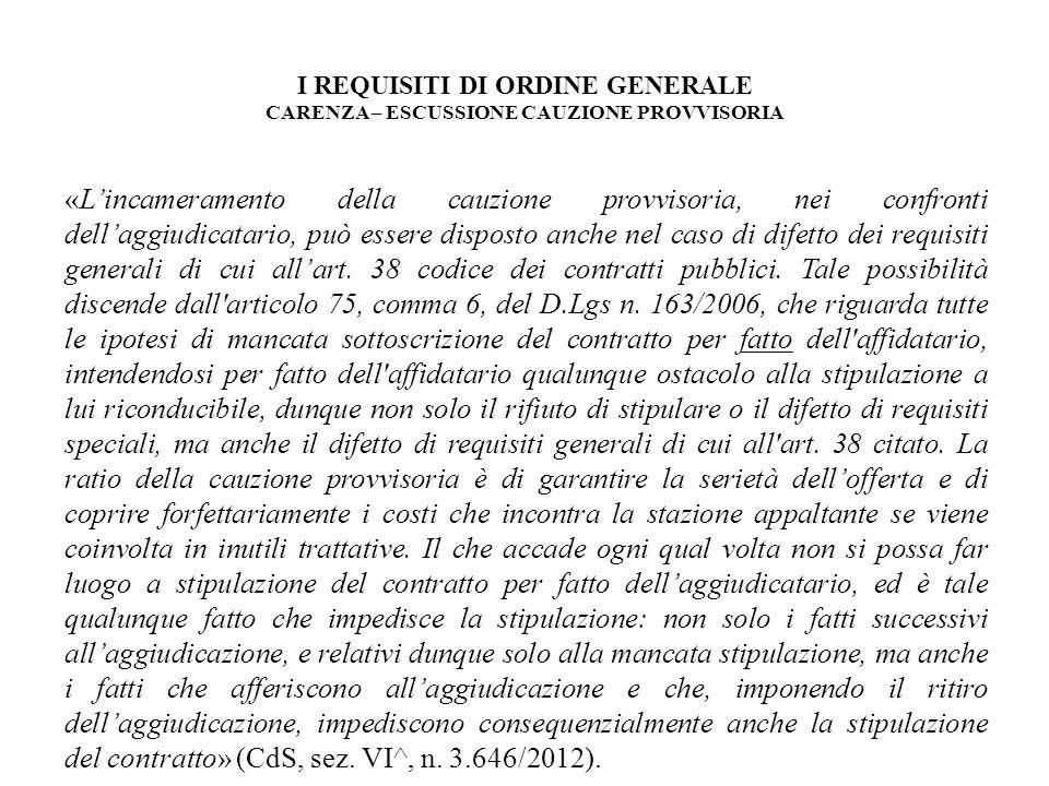 I REQUISITI DI ORDINE GENERALE CAUSE OSTATIVE PENALI (art.