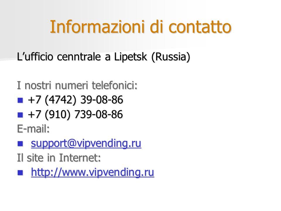 Informazioni di contatto Lufficio cenntrale a Lipetsk (Russia) I nostri numeri telefonici: +7 (4742) 39-08-86 +7 (4742) 39-08-86 +7 (910) 739-08-86 +7