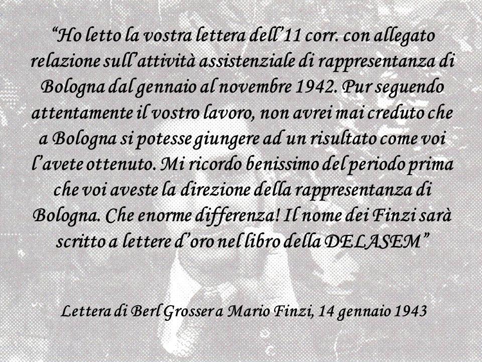 Ho letto la vostra lettera dell11 corr. con allegato relazione sullattività assistenziale di rappresentanza di Bologna dal gennaio al novembre 1942. P