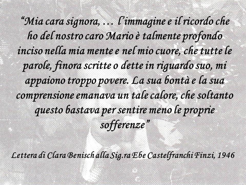 Mia cara signora, … limmagine e il ricordo che ho del nostro caro Mario è talmente profondo inciso nella mia mente e nel mio cuore, che tutte le parol