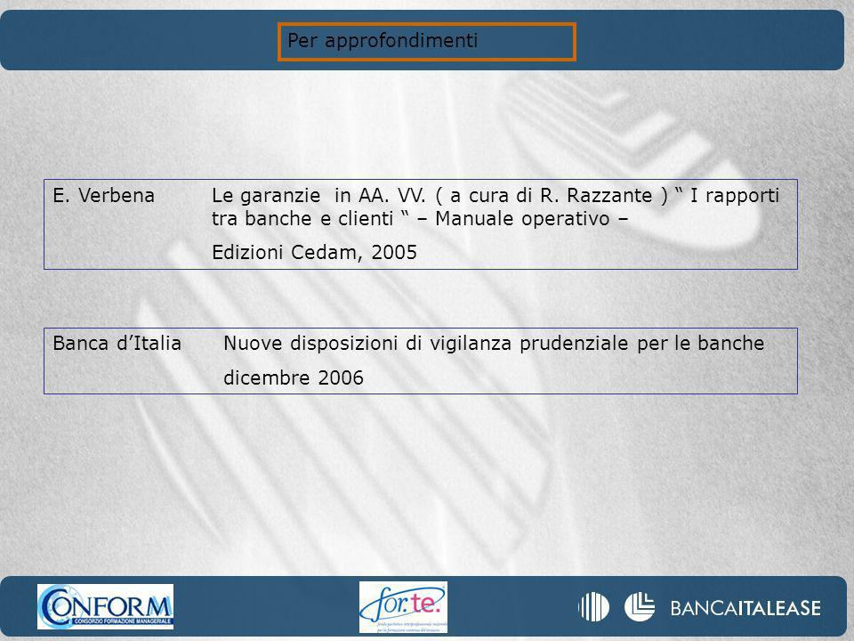 Per approfondimenti E.VerbenaLe garanzie in AA. VV.