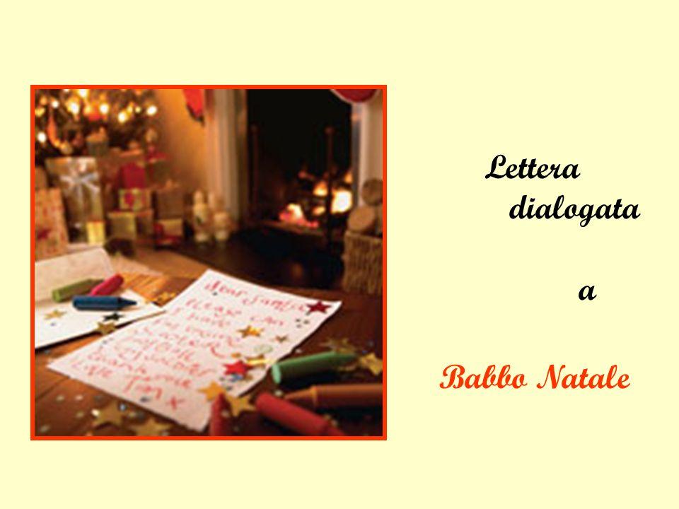Lettera dialogata a Babbo Natale