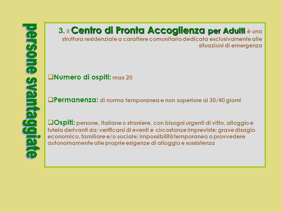 Alloggio Sociale per Adulti in difficoltà 2. L Alloggio Sociale per Adulti in difficoltà è una struttura residenziale che offre una risposta, di norma