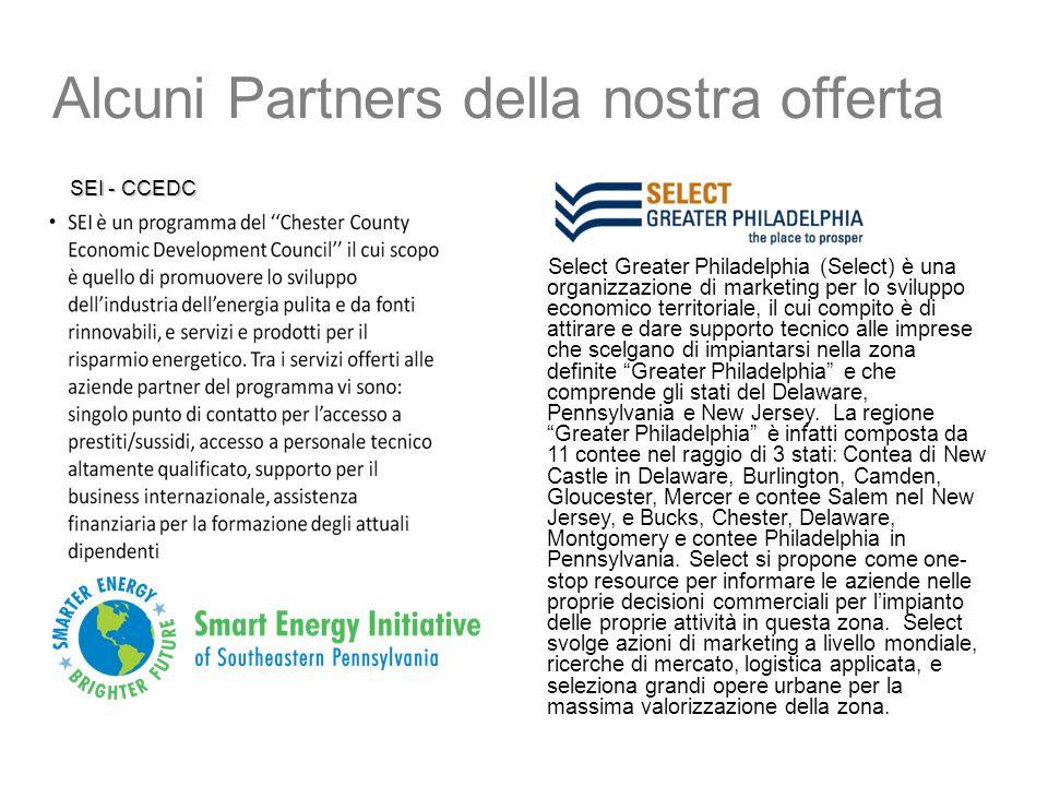 Alcuni Partners della nostra offerta SEI - CCEDC SEI - CCEDC Select Greater Philadelphia (Select) è una organizzazione di marketing per lo sviluppo ec