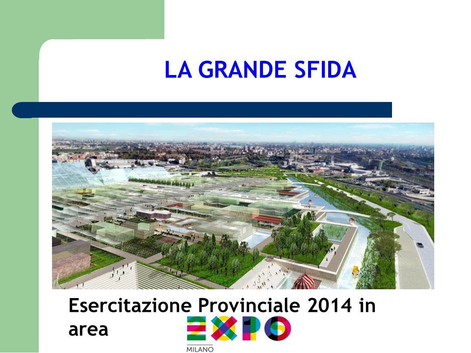 LA GRANDE SFIDA Esercitazione Provinciale 2014 in area