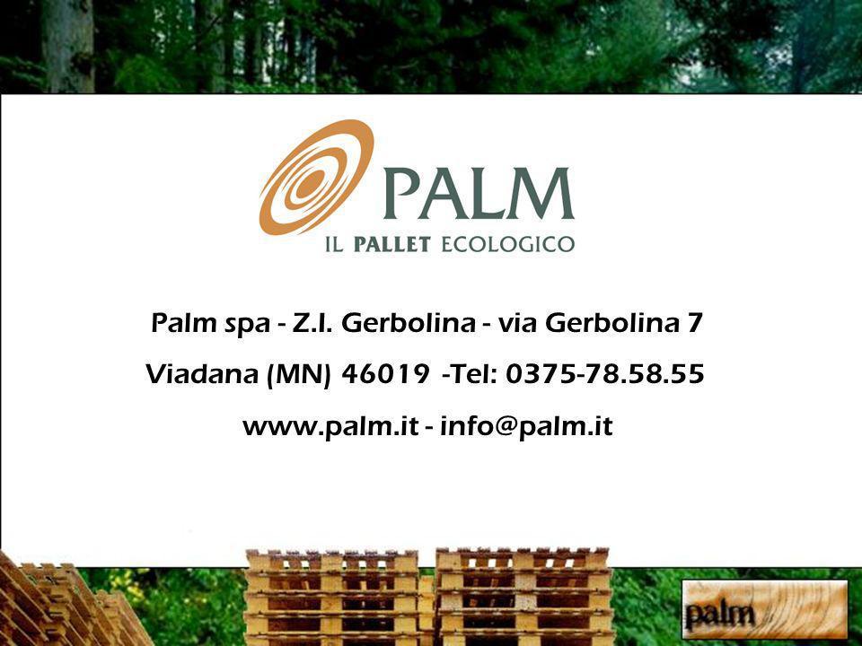 Palm spa - Z.I. Gerbolina - via Gerbolina 7 Viadana (MN) 46019 -Tel: 0375-78.58.55 www.palm.it - info@palm.it