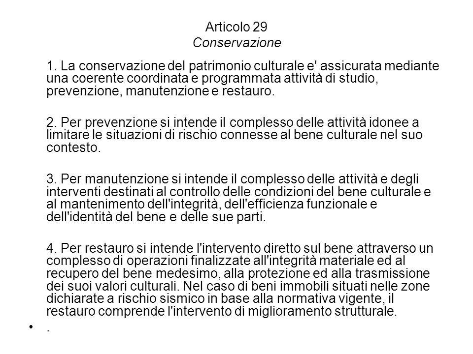 Articolo 29 Conservazione 1.