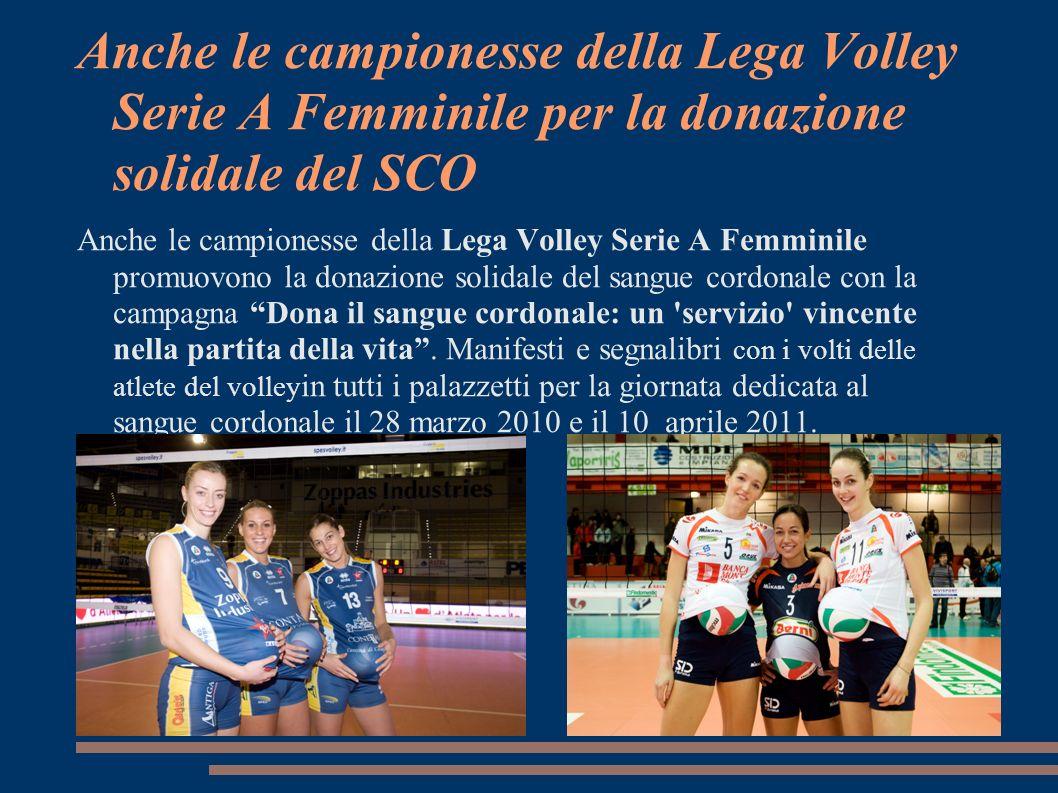 Anche le campionesse della Lega Volley Serie A Femminile per la donazione solidale del SCO Anche le campionesse della Lega Volley Serie A Femminile pr