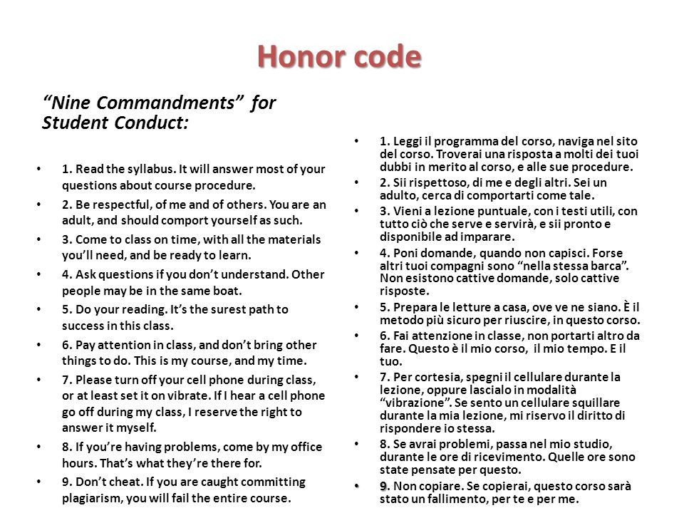 Honor code Nine Commandments for Student Conduct: 1.