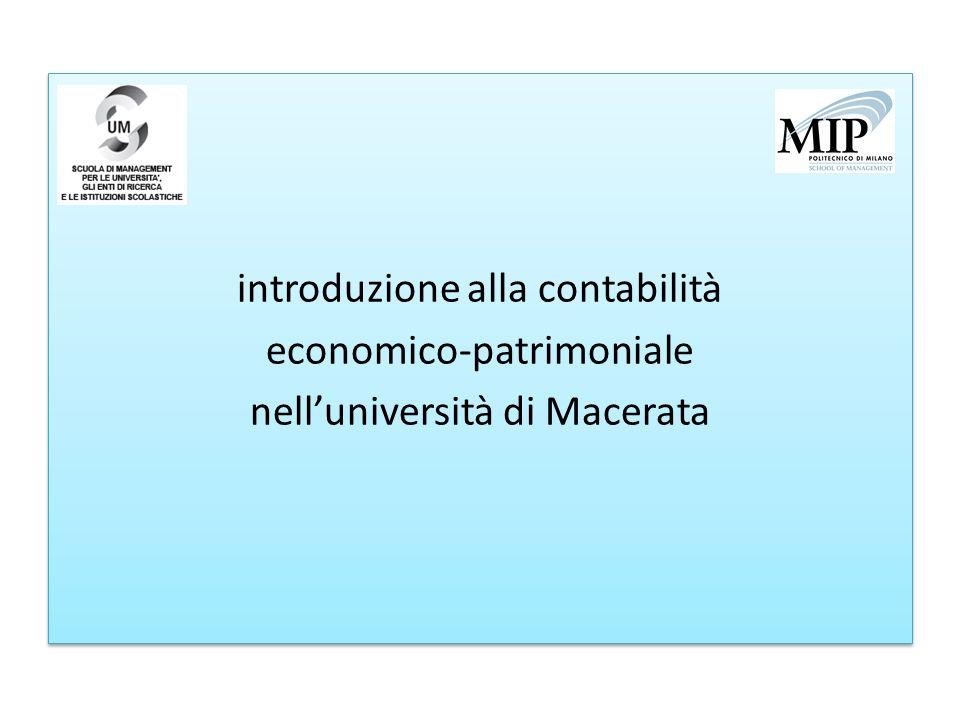 introduzione alla contabilità economico-patrimoniale nelluniversità di Macerata introduzione alla contabilità economico-patrimoniale nelluniversità di