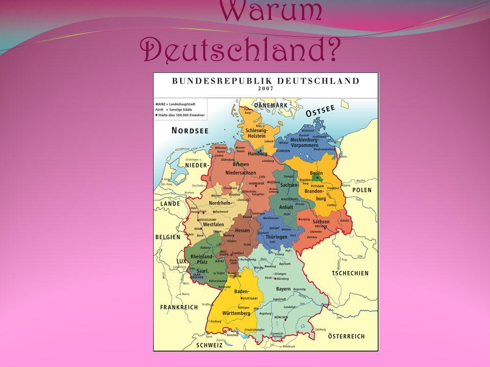 Warum Deutschland?