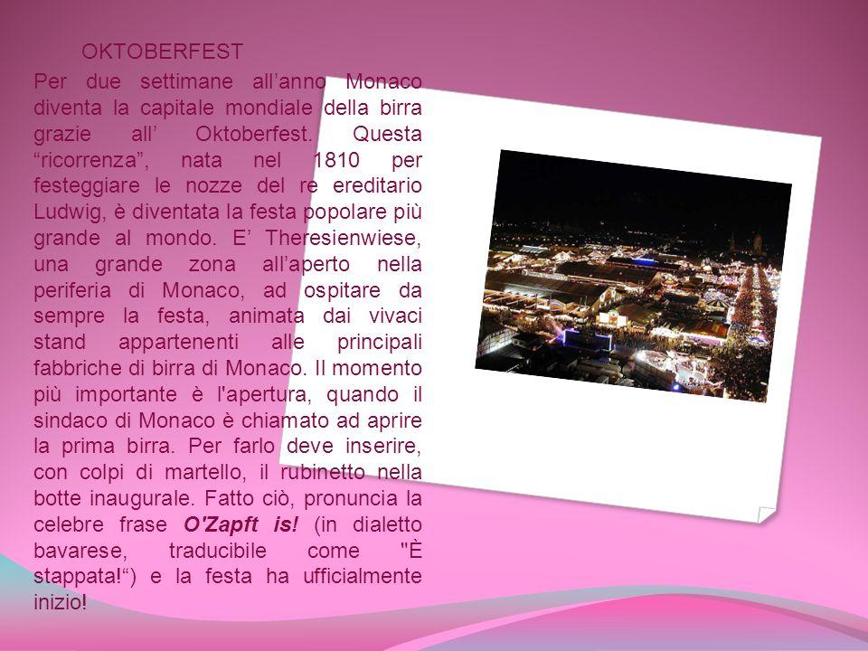 OKTOBERFEST Per due settimane allanno Monaco diventa la capitale mondiale della birra grazie all Oktoberfest.