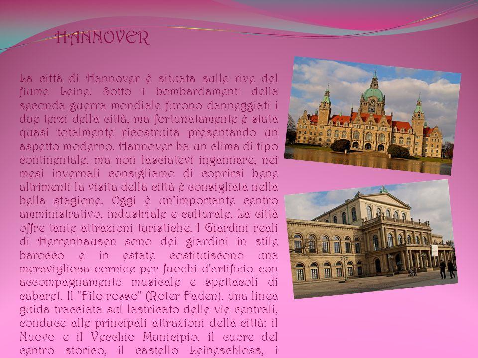 HANNOVER La città di Hannover è situata sulle rive del fiume Leine.