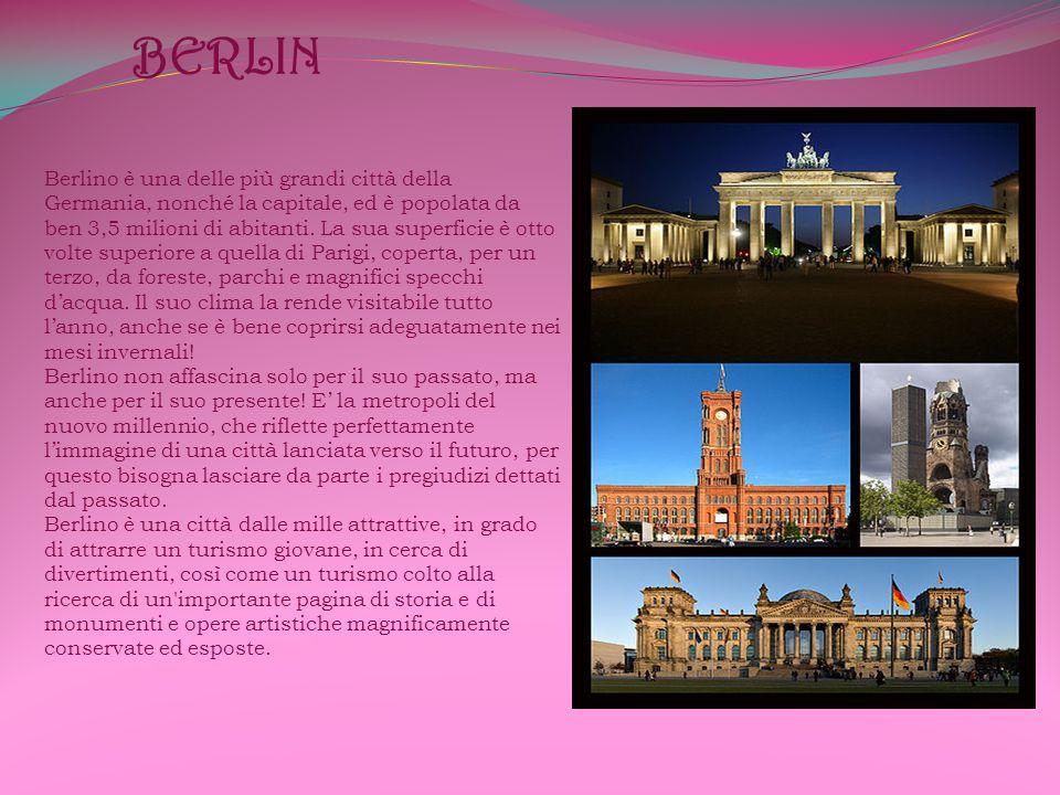 BERLIN Berlino è una delle più grandi città della Germania, nonché la capitale, ed è popolata da ben 3,5 milioni di abitanti.