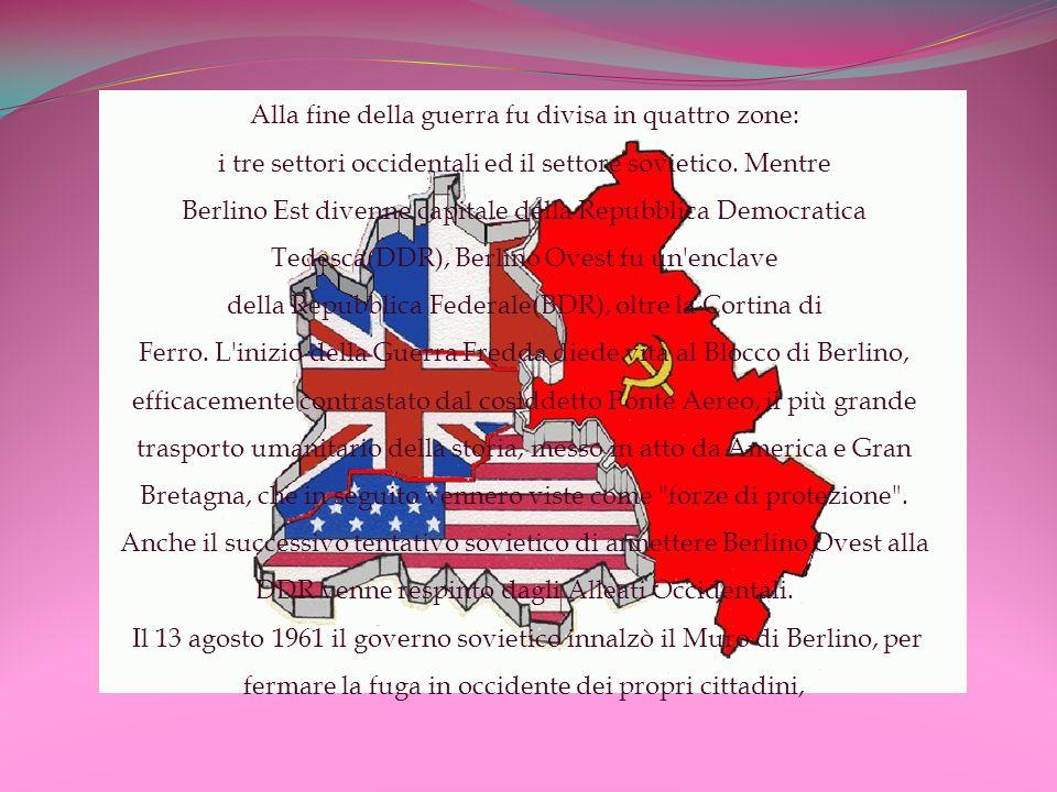 Alla fine della guerra fu divisa in quattro zone: i tre settori occidentali ed il settore sovietico.